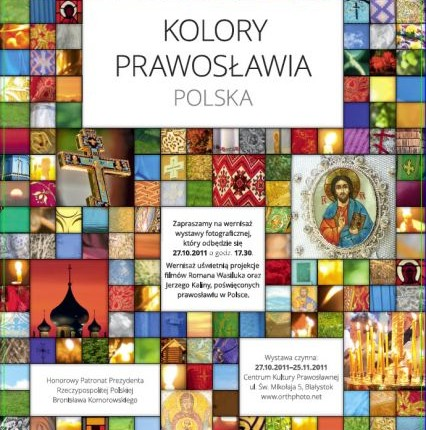 """Colors of Orthodoxy"". Poland"